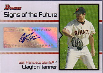 2008 Bowman Signs of the Future #CT Clayton Tanner