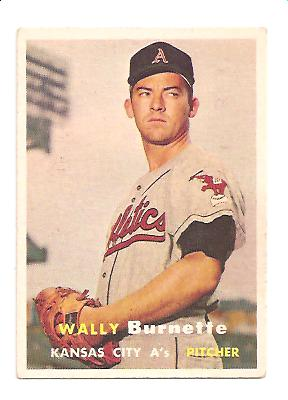 1957 Topps #13 Wally Burnette RC