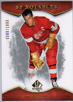 2007-08 SP Authentic #141 Gordie Howe NOT