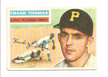 1956 Topps #153 Frank Thomas EX Actual scan