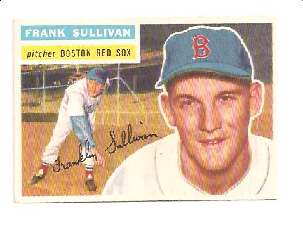 1956 Topps #71A Frank Sullivan GB