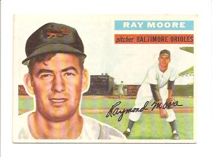 1956 Topps #43A Ray Moore GB