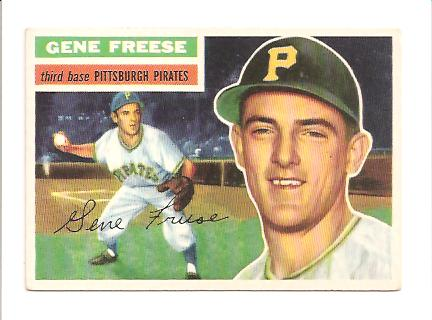 1956 Topps #46A Gene Freese GB