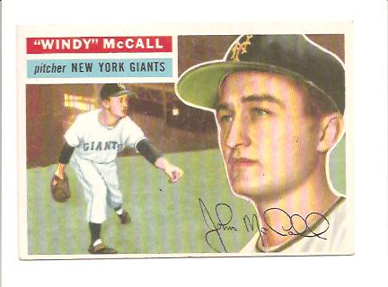 1956 Topps #44 Windy McCall EXMT Actual scan