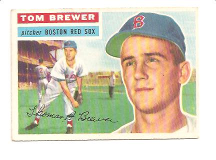 1956 Topps #34A Tom Brewer GB
