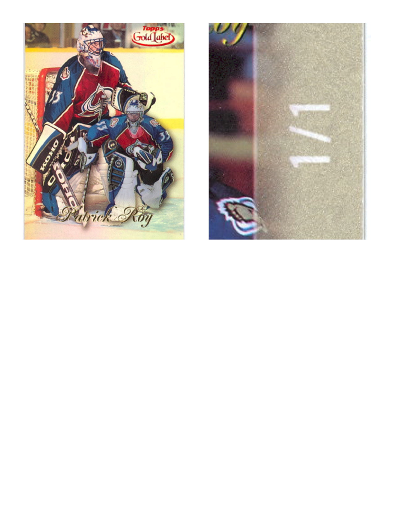 1998-99 Topps Gold Label Class 1 Red One of One #77 Patrick Roy