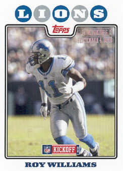 2008 Topps Kickoff Silver Holofoil #28 Roy Williams WR