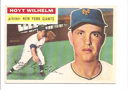 1956 Topps #307 Hoyt Wilhelm