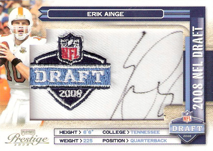 2008 Playoff Prestige NFL Draft Autographed Patch Draft Logo #3 Erik Ainge/250
