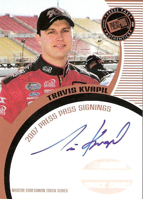 2007 Press Pass Signings #37 Travis Kvapil CTS S/T