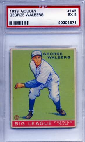 1933 Goudey #145 Rube Walberg RC