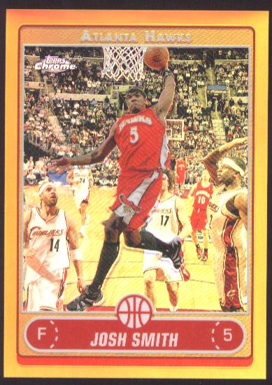 2006-07 Topps Chrome Refractors Gold #42 Josh Smith