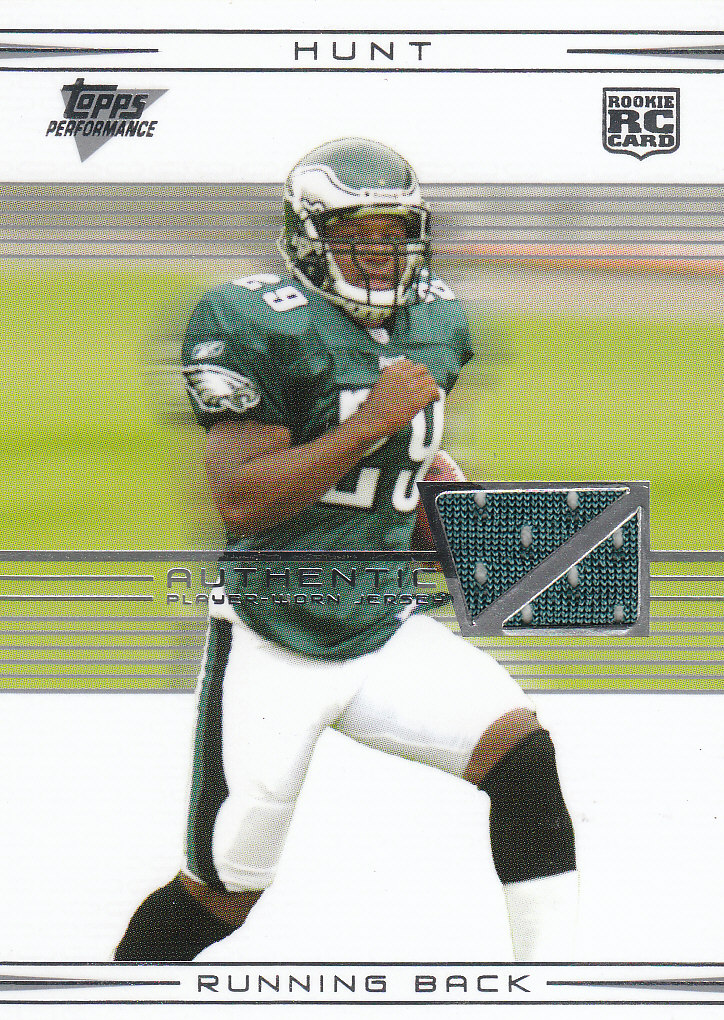 2007 Topps Performance Rookie Relics Silver #113 Tony Hunt