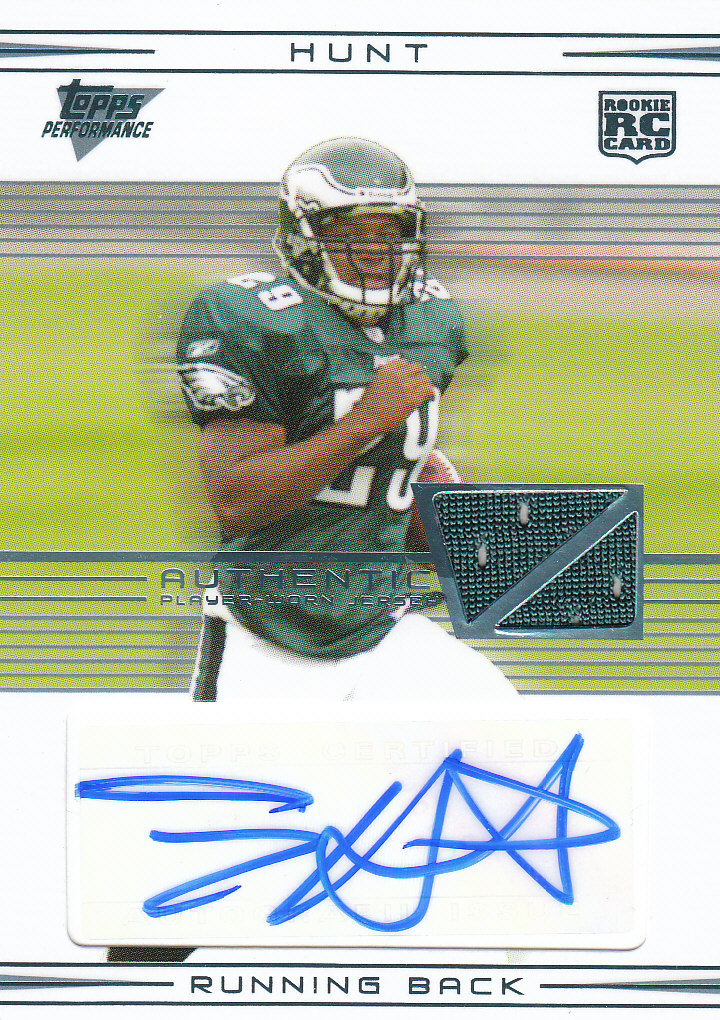 2007 Topps Performance Rookie Autographed Relics #113 Tony Hunt B