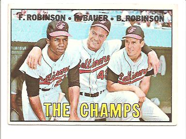 1967 Topps #1 The Champs/Frank Robinson/Hank Bauer MG/Brooks Robinson DP front image