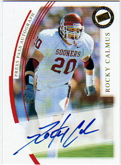2002 Press Pass Autographs #5 Rocky Calmus