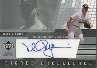 2002 Ultimate Collection Signed Excellence #MM7 Mark McGwire A's Fldg