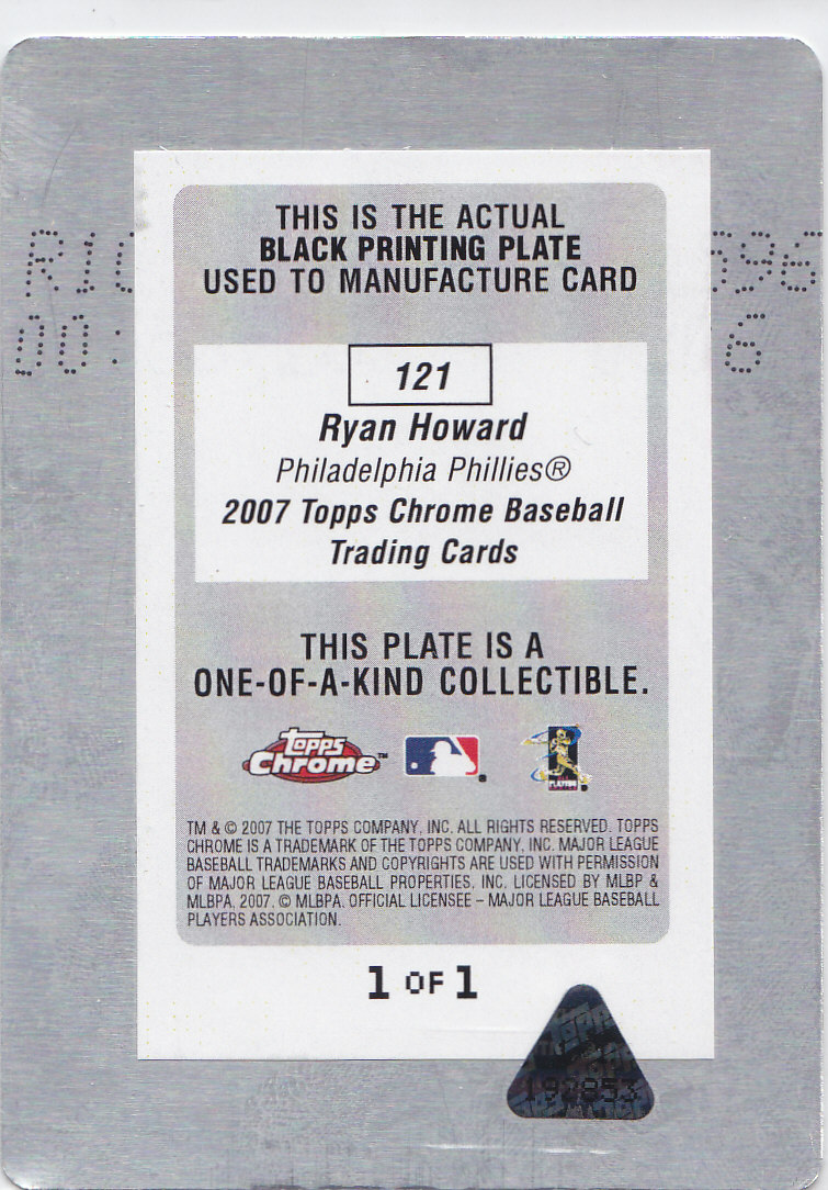 2007 Topps Chrome Printing Plates Black #121 Ryan Howard