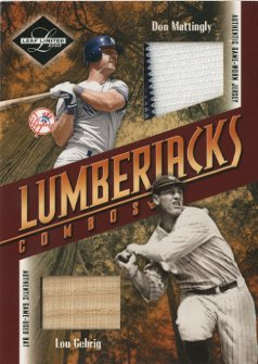 2003 Leaf Limited Lumberjacks Bat-Jersey #40A Don Mattingly Jsy/Lou Gehrig Bat/10