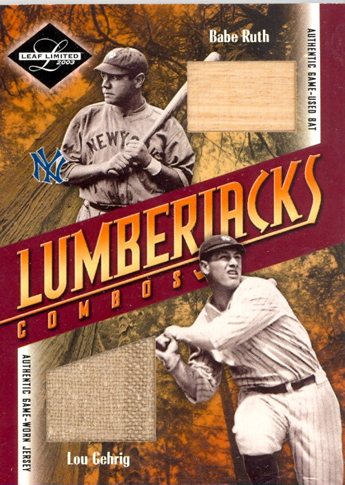 2003 Leaf Limited Lumberjacks Bat-Jersey #45B Babe Ruth Bat/Lou Gehrig Jsy/5