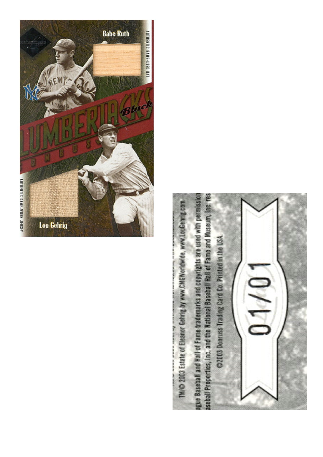 2003 Leaf Limited Lumberjacks Bat-Jersey Black #45B Babe Ruth Bat/Lou Gehrig Jsy/1