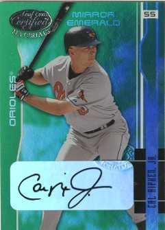 2003 Leaf Certified Materials Mirror Emerald Autographs #22 Cal Ripken