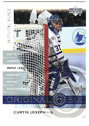 2001-02 Upper Deck Honor Roll Original Six #OS6 Curtis Joseph