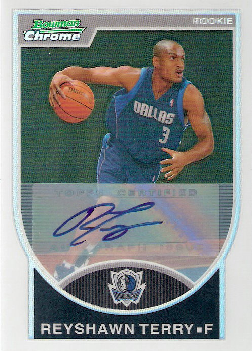 2007-08 Bowman Chrome Refractors Rookie Autographs #143 Reyshawn Terry AU