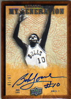 2007-08 Chronology My Generation #MGBL Bob Love/67