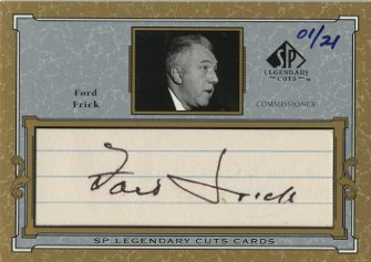 2001 SP Legendary Cuts Autographs #CFF Ford Frick/21