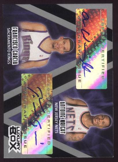 2005-06 Topps Luxury Box One-on-One Autographs Dual #GW Francisco Garcia/Antoine Wright