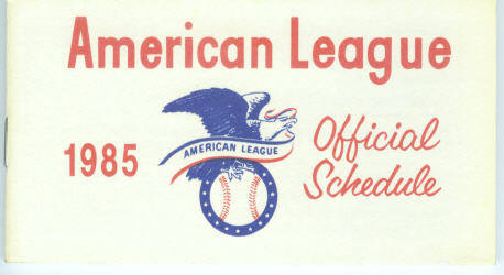 1985 American League Baseball Pocket Schedule