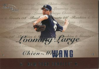 2003 Fleer Rookies and Greats Looming Large Rare #CW Chien-Ming Wang