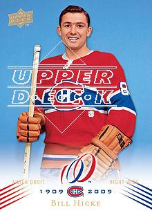 2008-09 Upper Deck Montreal Canadiens Centennial #106 Bill Hicke