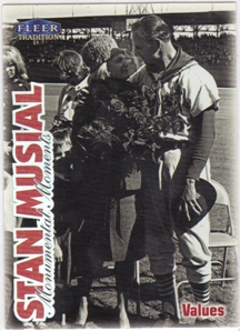 1999 Fleer Tradition Stan Musial Monumental Moments #2 Stan Musial/Mrs. Stan Musial/Values