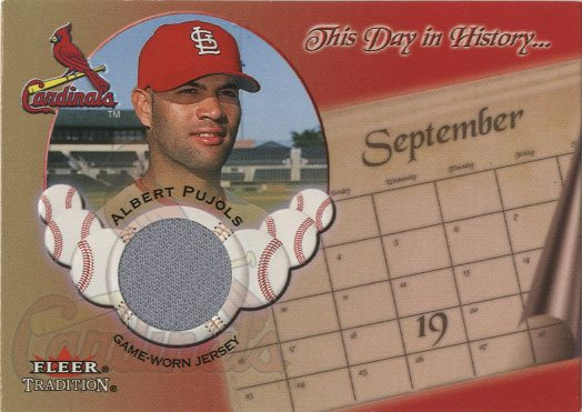 2002 Fleer Tradition This Day in History Game Used #19 Albert Pujols Jsy/50