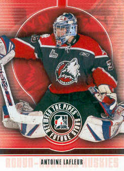 2008-09 Between The Pipes #4 Antoine Lafleur
