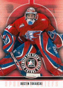 2008-09 Between The Pipes #15 Dustin Tokarski