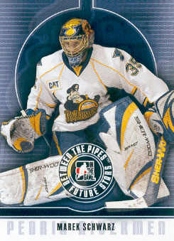 2008-09 Between The Pipes #32 Marek Schwarz