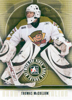 2008-09 Between The Pipes #45 Thomas McCollum