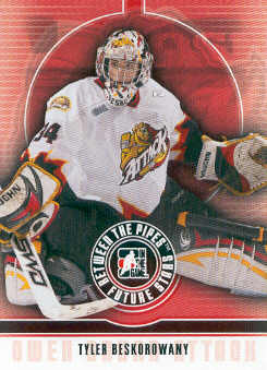 2008-09 Between The Pipes #49 Tyler Beskorowany