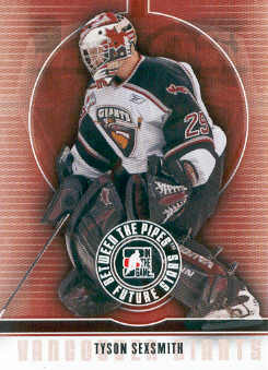 2008-09 Between The Pipes #50 Tyson Sexsmith