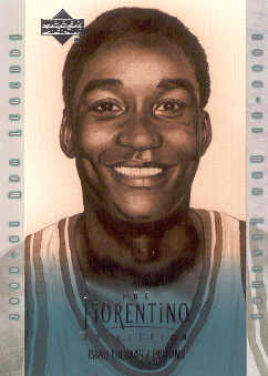 2001-02 Upper Deck Legends Fiorentino Collection #F10 Isiah Thomas
