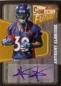2008 Bowman Signs of the Future #SFAA Anthony Alridge D