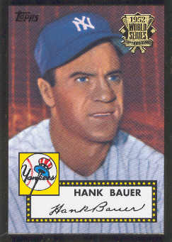 2002 Topps 1952 Reprints #52R19 Hank Bauer front image