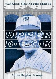 2003 Upper Deck Yankees Signature #62 Miller Huggins MG