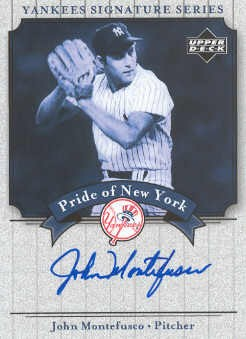 2003 Upper Deck Yankees Signature Pride of New York Autographs #MO John Montefusco