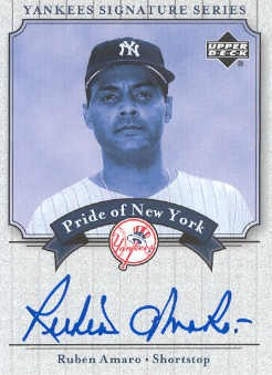 2003 Upper Deck Yankees Signature Pride of New York Autographs #RA Ruben Amaro