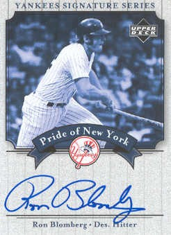 2003 Upper Deck Yankees Signature Pride of New York Autographs #RB1 Ron Blomberg