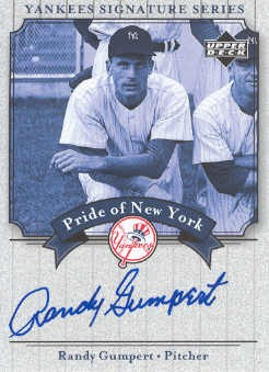 2003 Upper Deck Yankees Signature Pride of New York Autographs #RG2 Randy Gumpert